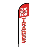Top Dollar for Trades Flex Banner Flag - 16ft (Single Sided)